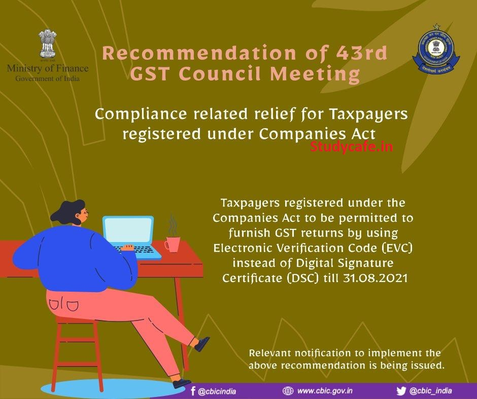 Taxpayer Friendly changes recommended by 43rd GST Council Meeting
