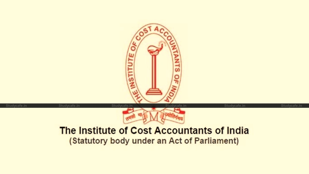 ICMAI Extends time for submission of online Examination Application Form