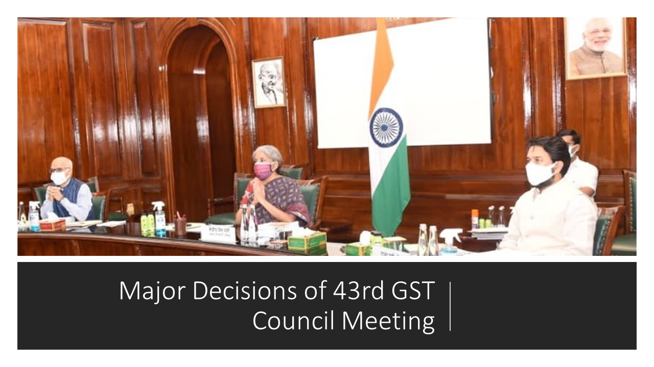 Major Decisions of 43rd GST Council Meeting