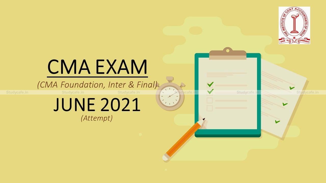 ICMAI Exams for June 2021 Rescheduled