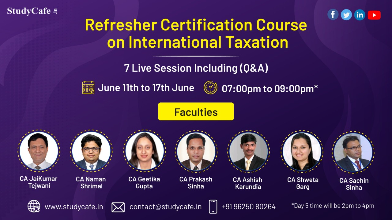 Join 7 Days International Taxation Refresher Certification Course Few Hrs Left