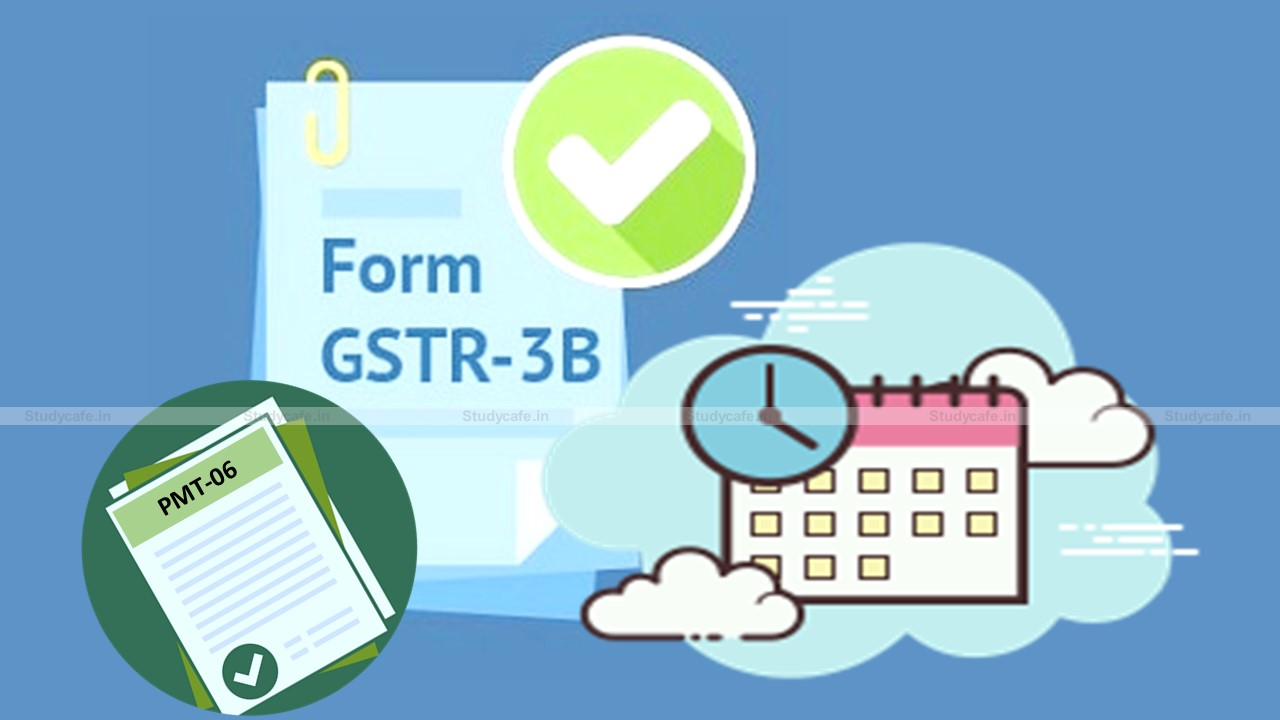Due Date Extension for making GST Payments for months of March, April & May 2021 amid COVID