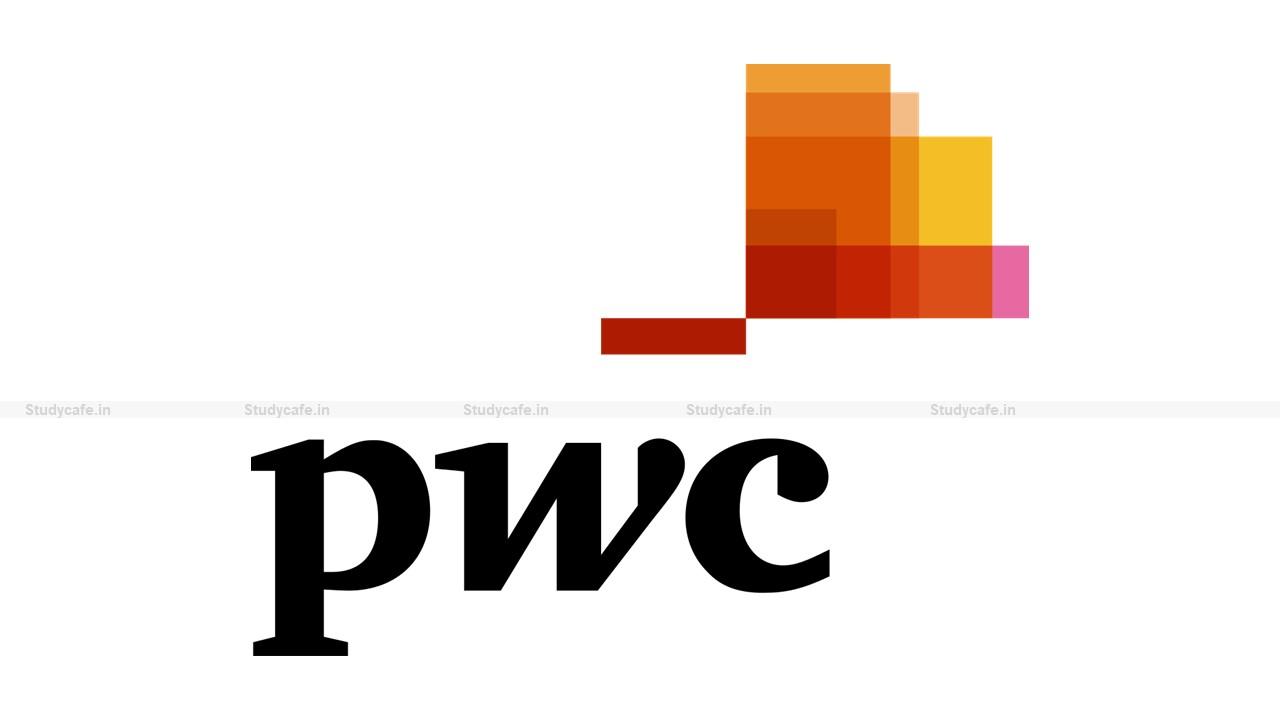 Job Opportunity for Commerce Graduate/Post graduate/CA/CS/ICWA at PWC