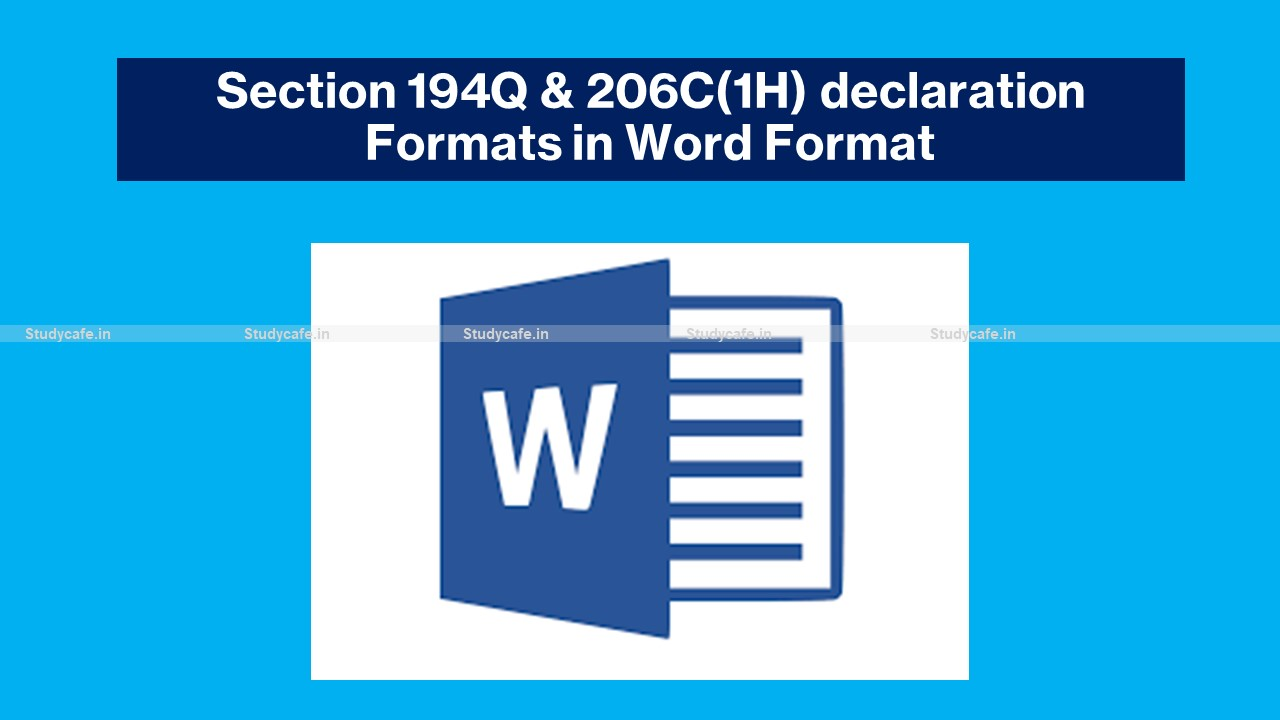 Section 194Q & 206C(1H) declaration Formats in Word Format