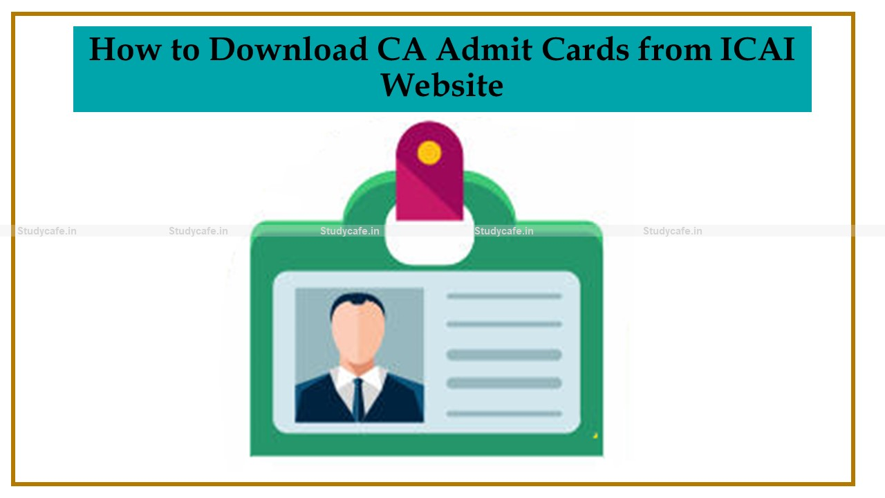 How to Download CA Admit Cards from ICAI Website