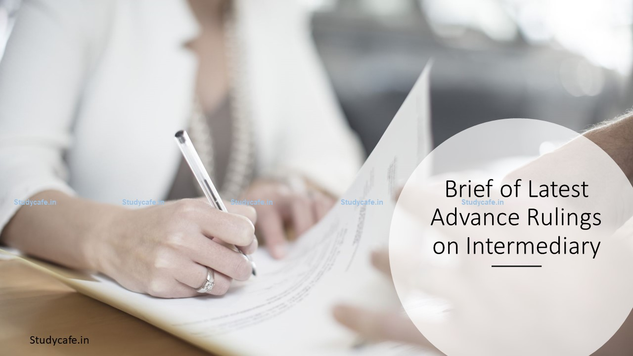 Brief of Latest Advance Rulings on Intermediary