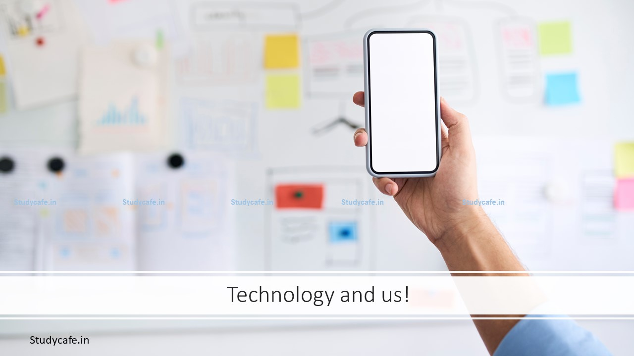 Technology and us!