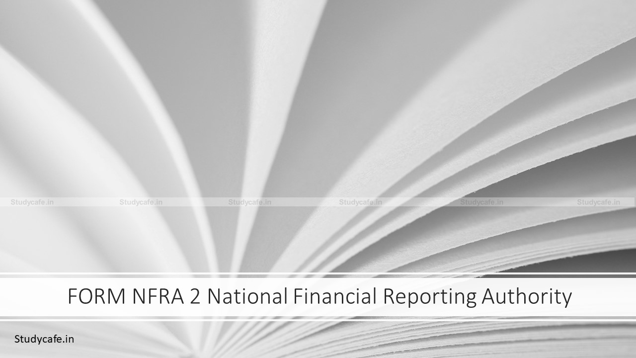 FORM NFRA 2 National Financial Reporting Authority
