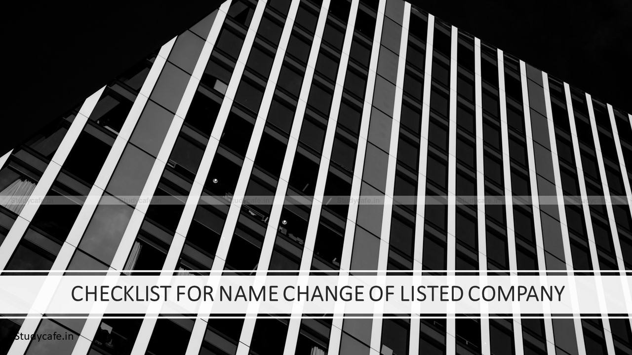 CHECKLIST FOR NAME CHANGE OF LISTED COMPANY