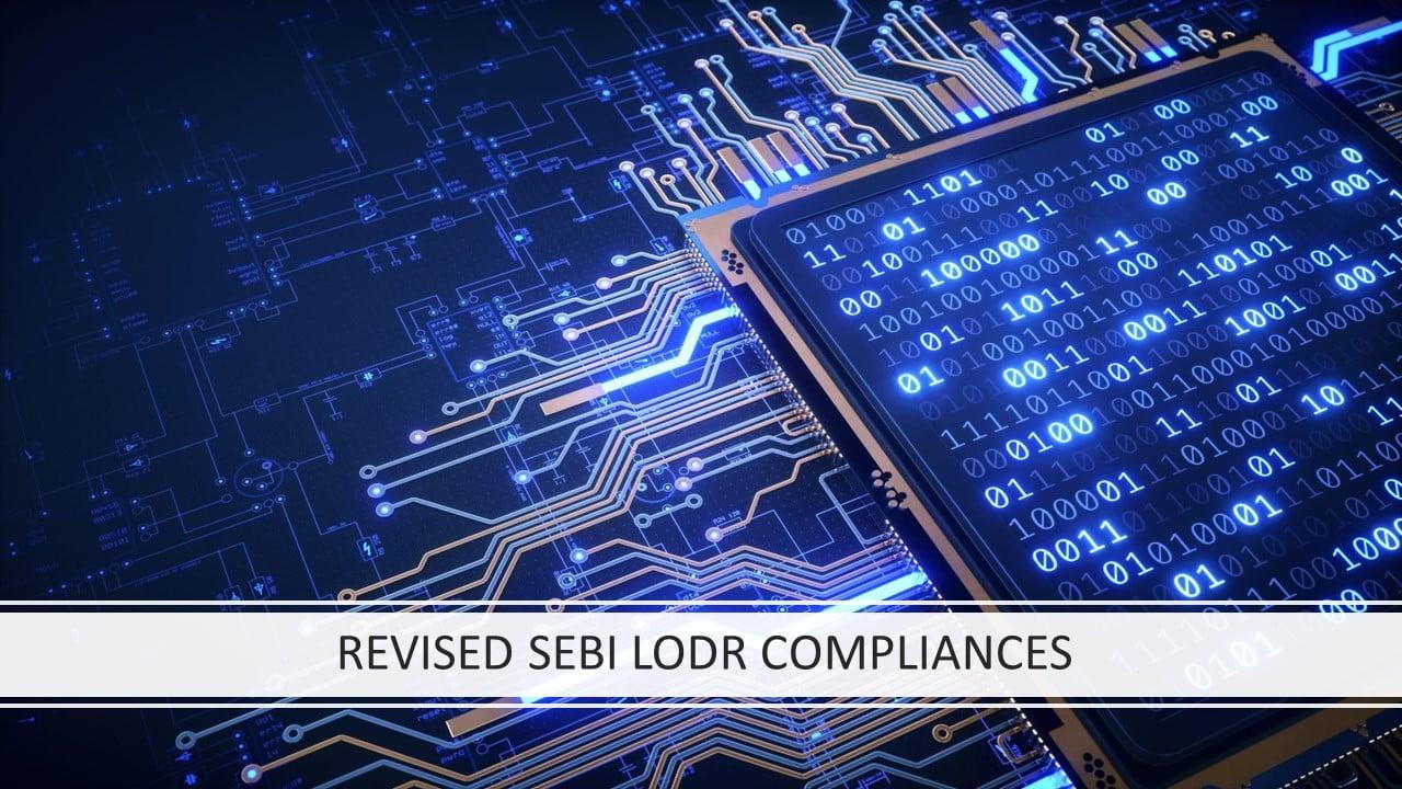 REVISED SEBI LODR COMPLIANCES