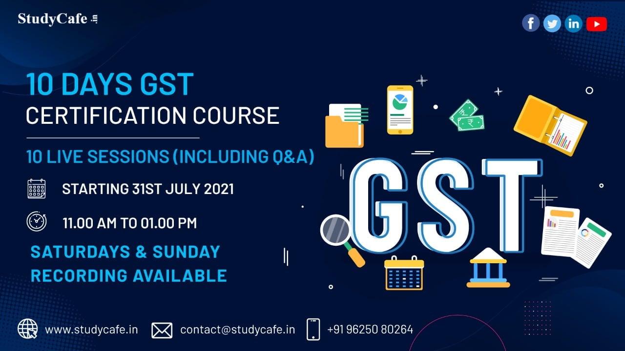 Online GST Certification Course by Studycafe Weekend Batch