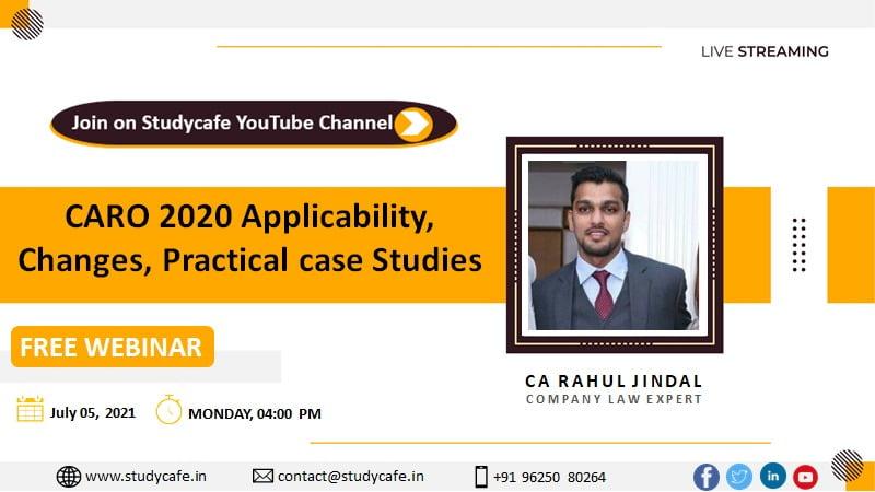 CARO 2020 Applicability, Changes, Practical case Studies