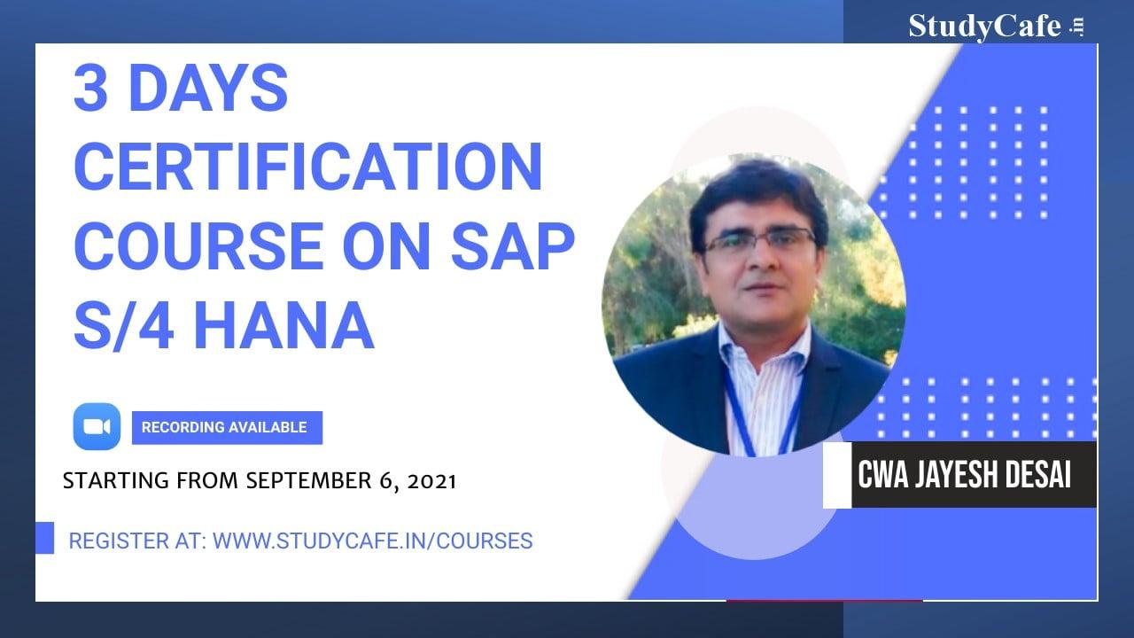 3 Days Certification Course on SAP S/4 HANA FICO Module