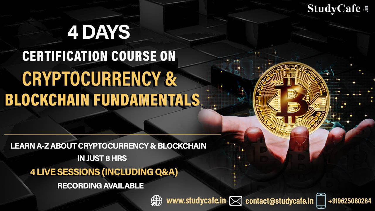 Join Certificate Course on Cryptocurrency & Blockchain Fundamentals