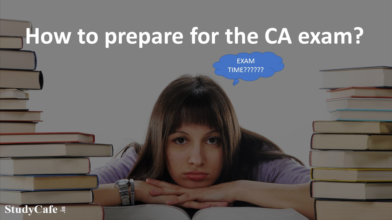 How to Prepare for the CA Exam?
