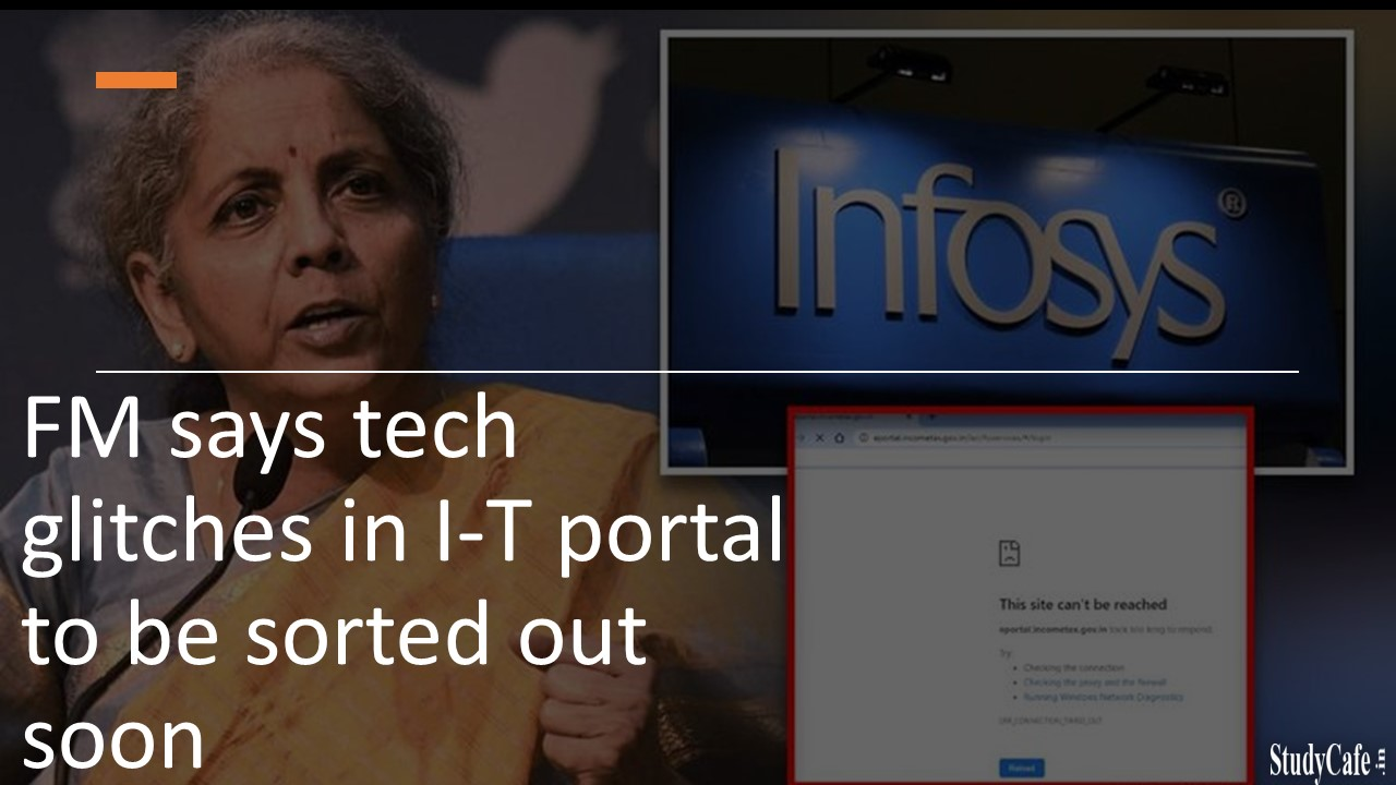 FM says tech glitches in I-T portal to be sorted out soon