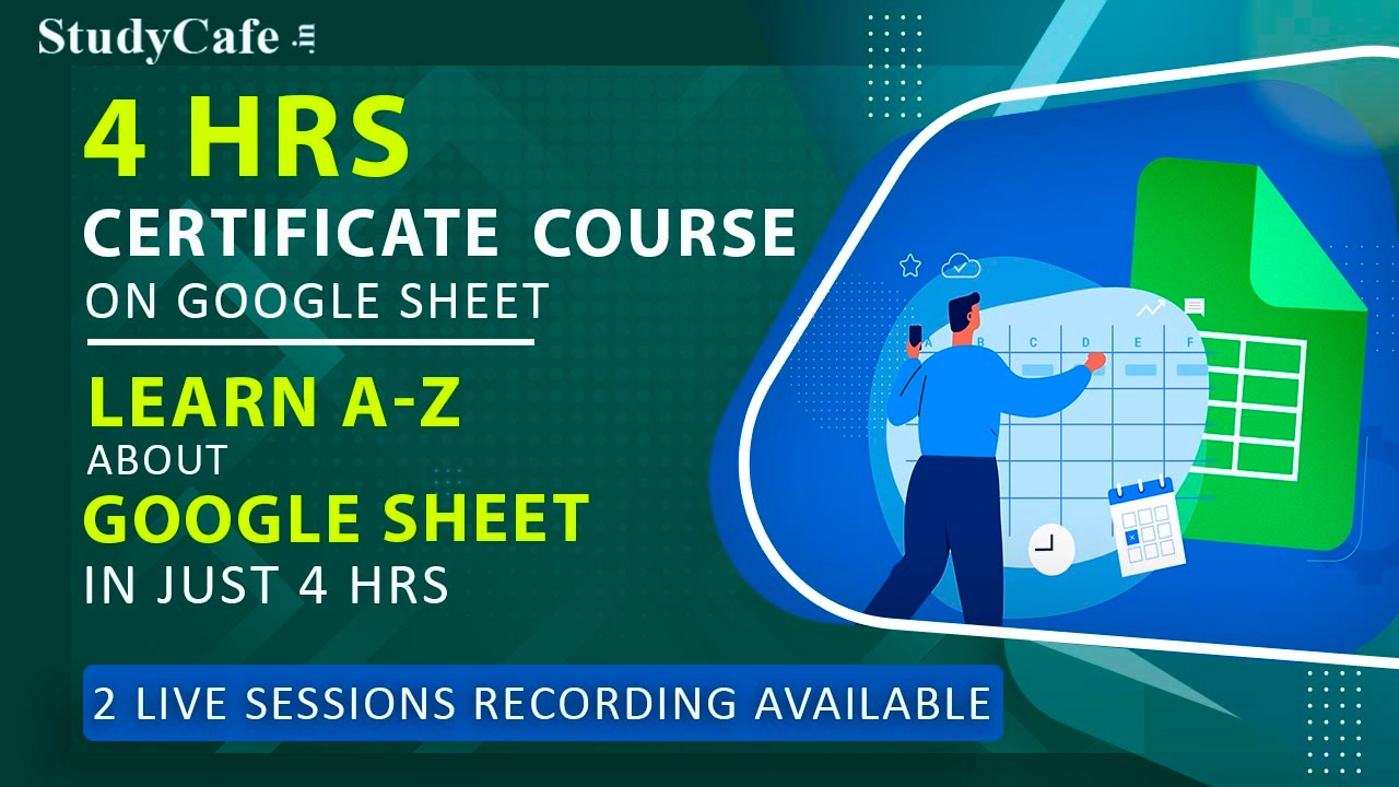 Few Hrs Left to Join Google Sheet Basic to Advance Online Certification Course