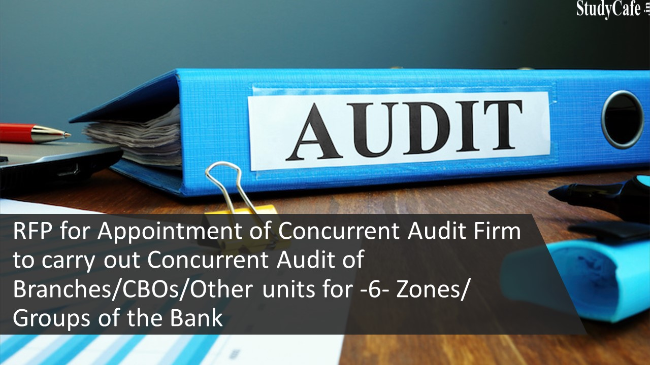 RFP for Appointment of Concurrent Audit Firm to carry out Concurrent Audit of Branches of Bank of Baroda