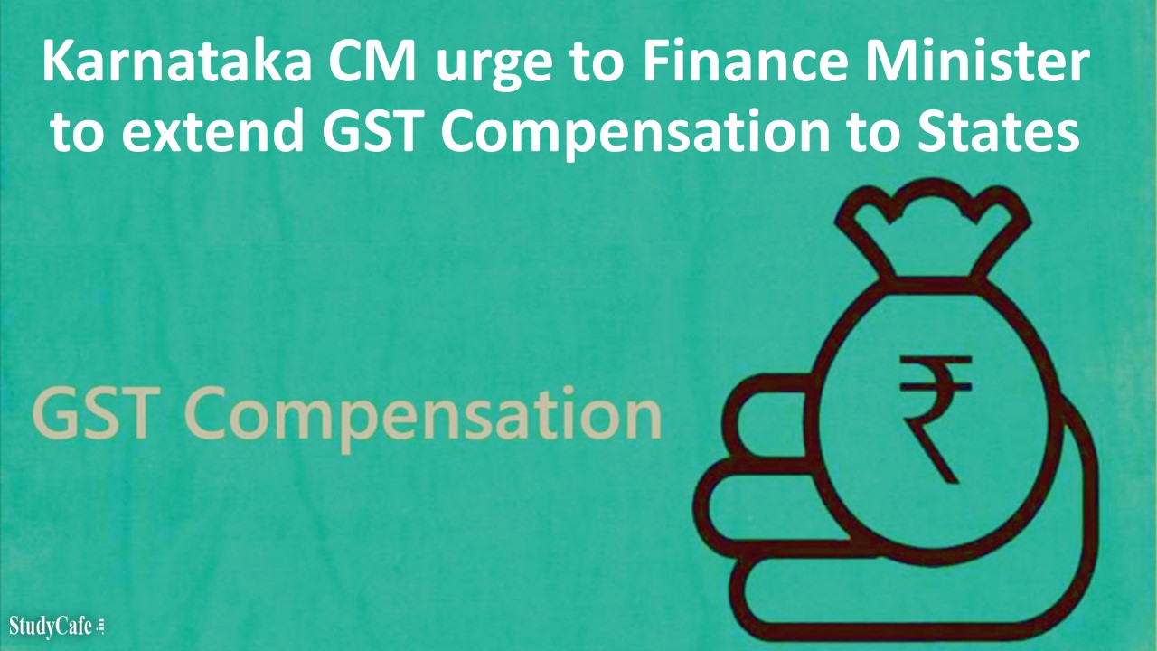 Extend Period for GST Compensation to States beyond 2022: Karnataka CM to Nirmala Sitharaman