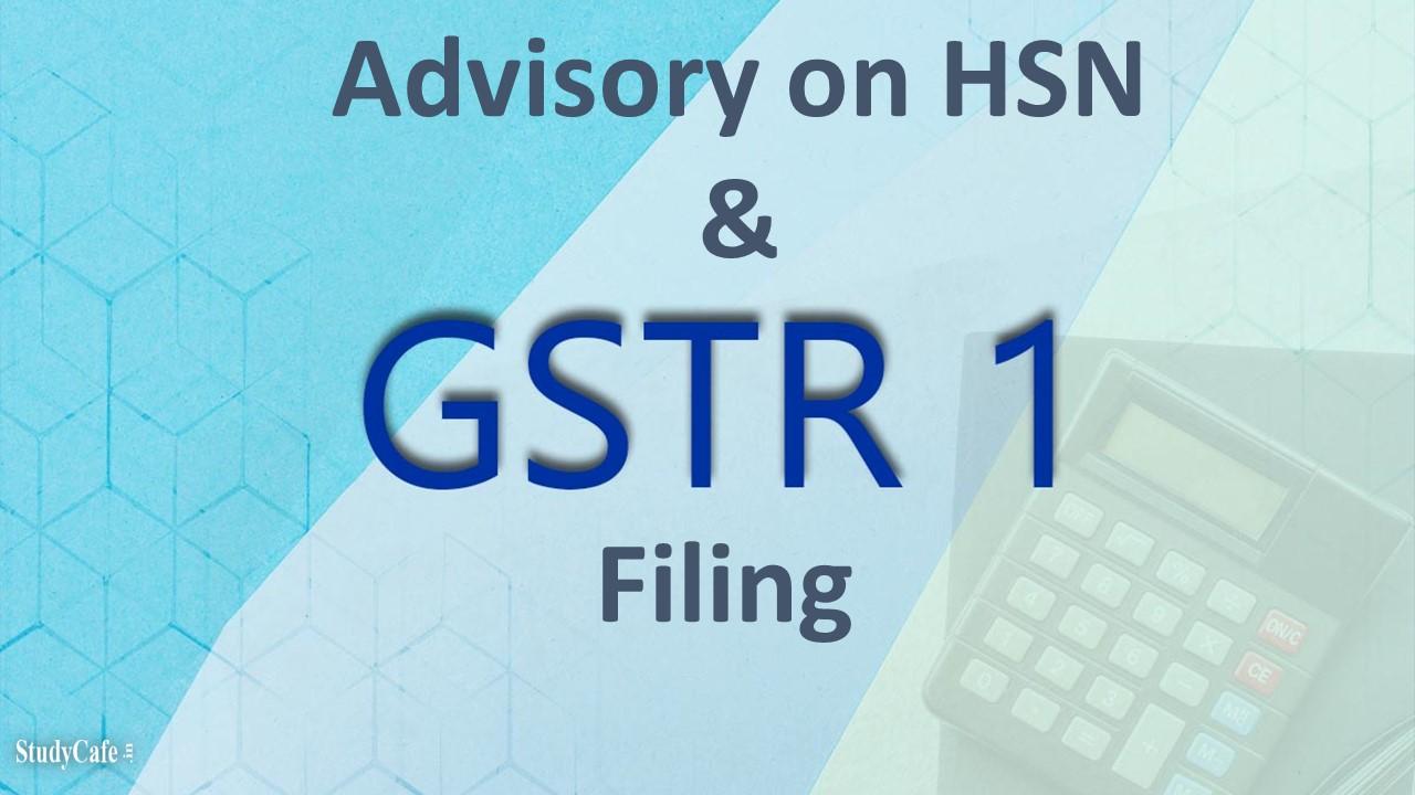 GSTN Advisory on HSN and GSTR-1 Filing
