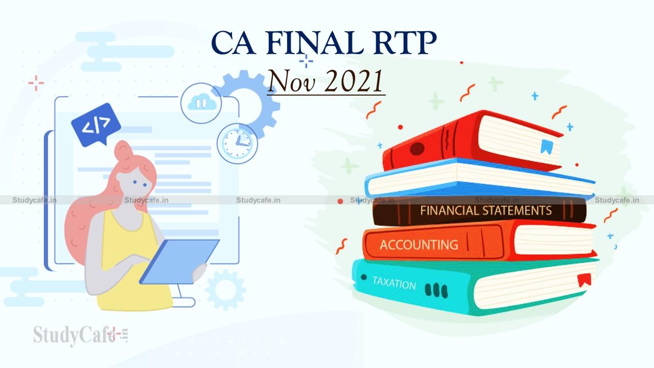 CA Final RTP Nov 2021 | CA Final Revision Test Papers Nov 2021