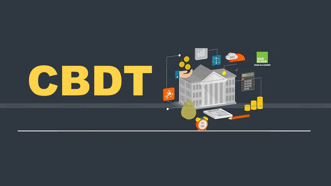CBDT notifies provisions related to applicability of Board of Advance Ruling effective from Sept, 2021