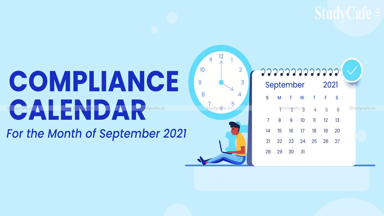 Corporate Compliance Calendar for the m/o September, 2021