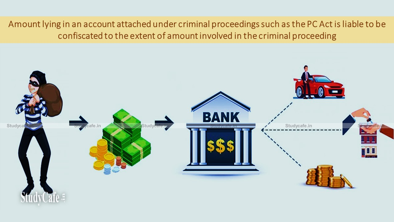 Point of clash between Prevention of Corruption Act and Income Tax Act