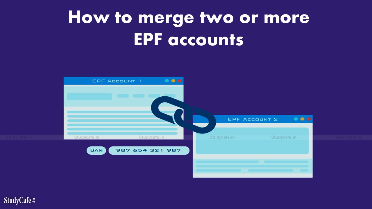 How to merge two or more EPF accounts