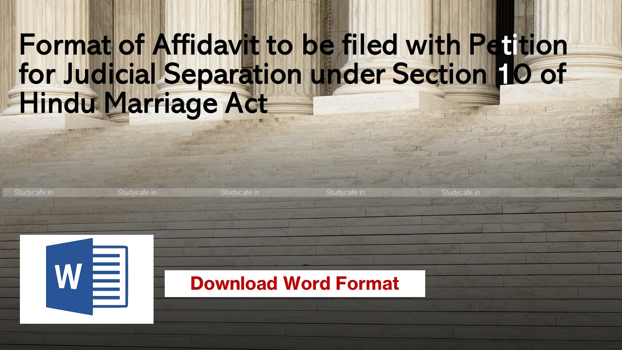 Format of Affidavit to be filed with Petition for Judicial Separation under Section 10 of Hindu Marriage Act