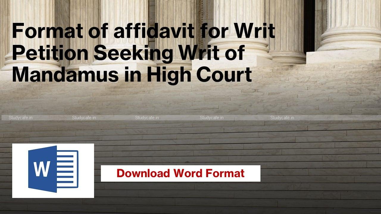 Format of affidavit for Writ Petition Seeking Writ of Mandamus in High Court