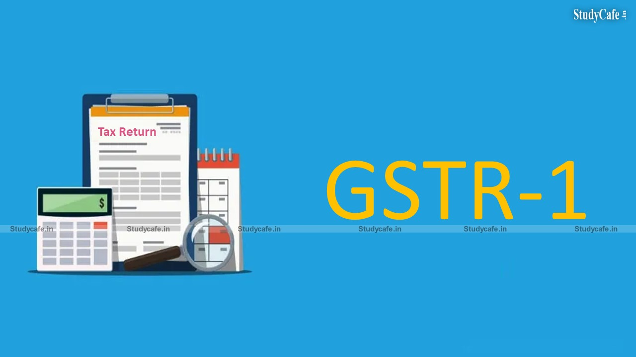Non-filers of 1 monthly GST return would be prohibited from submitting GSTR-1 from 01.01.2022