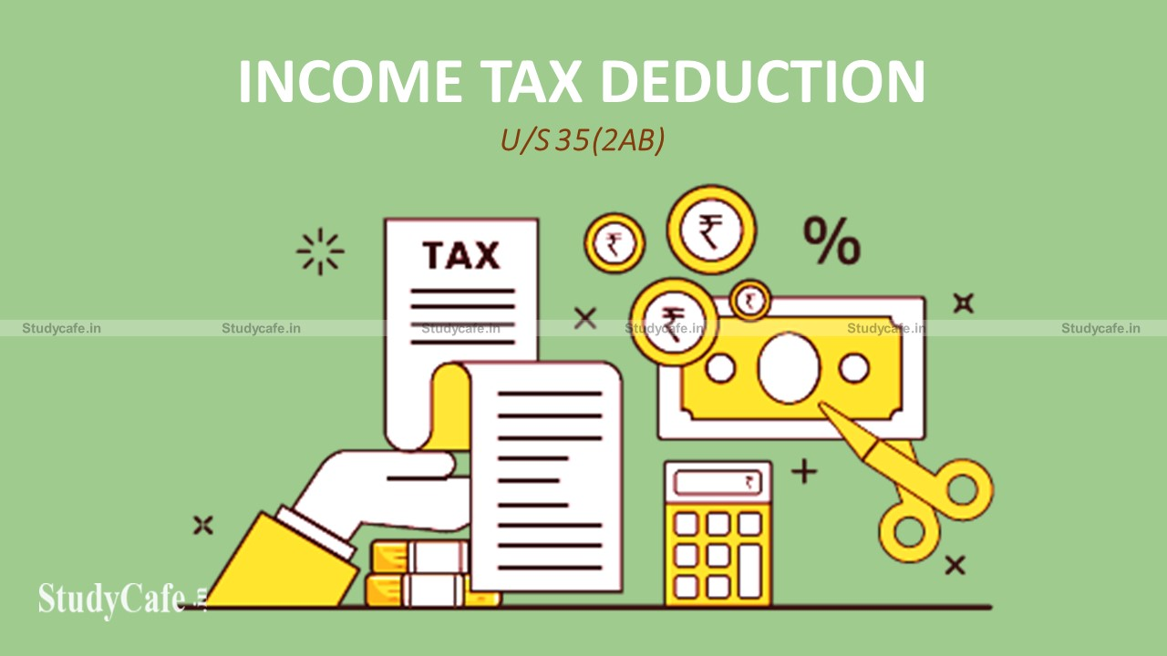 Deduction claim under section 35(2AB) curtailing Expenditure not justified