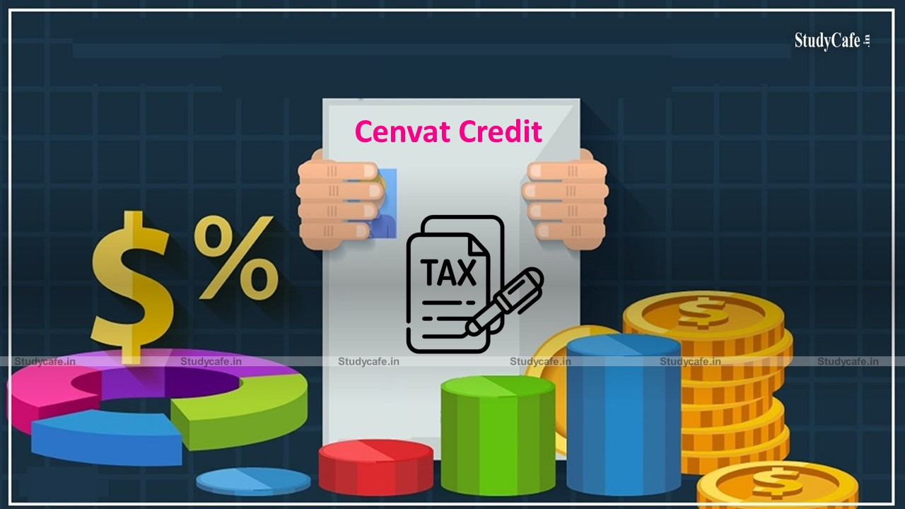 ITAT directs AO to Verify reconciliation chart of Cenvat Credit taken and utilized along with supporting Documentary Evidence