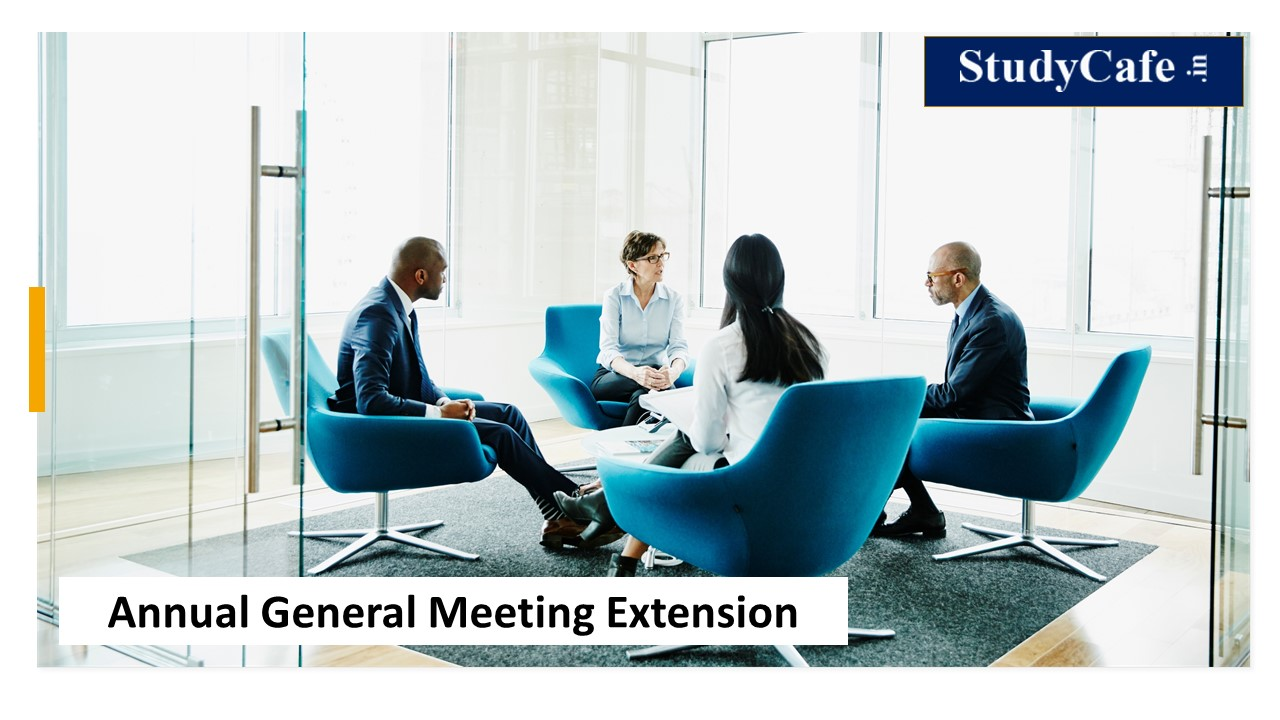 Due Date for conducting AGM for FY 2020-21 extended by 2 months