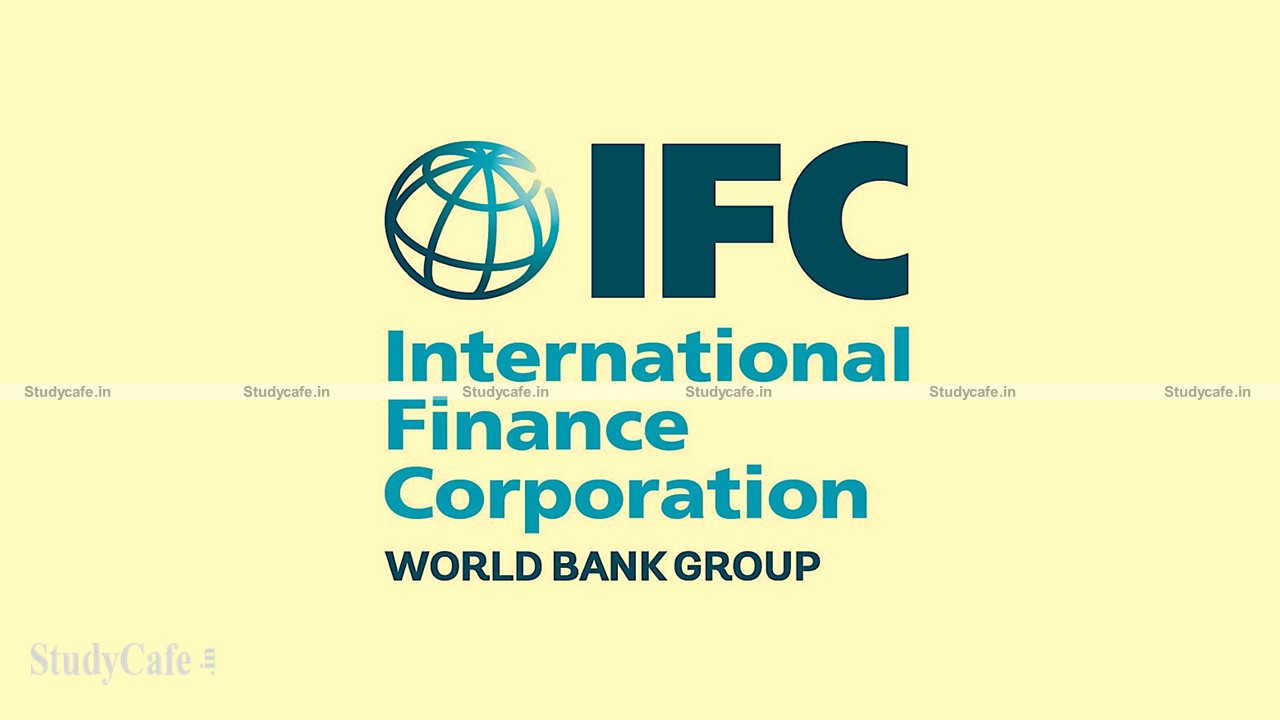 Job Opportunity at IFC (World Bank Group) for Qualified CA/CPA for Financial Analyst