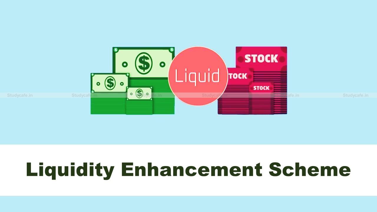 SEBI revise guidelines for Liquidity Enhancement Scheme