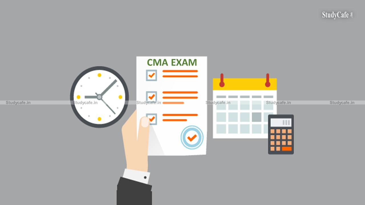 Merging of CMA Intermediate and Final Examination for June and December, 2021 session