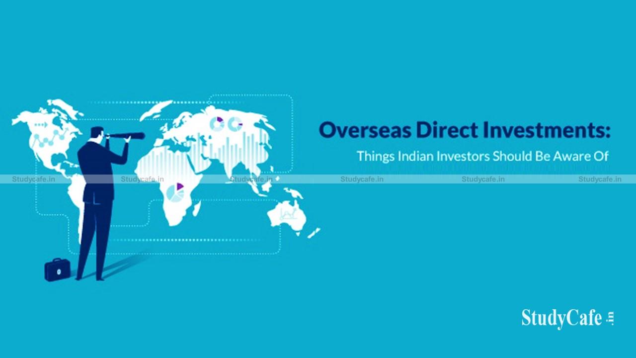 OVERSEAS DIRECT INVESTMENT (ODI) AS PER FEMA