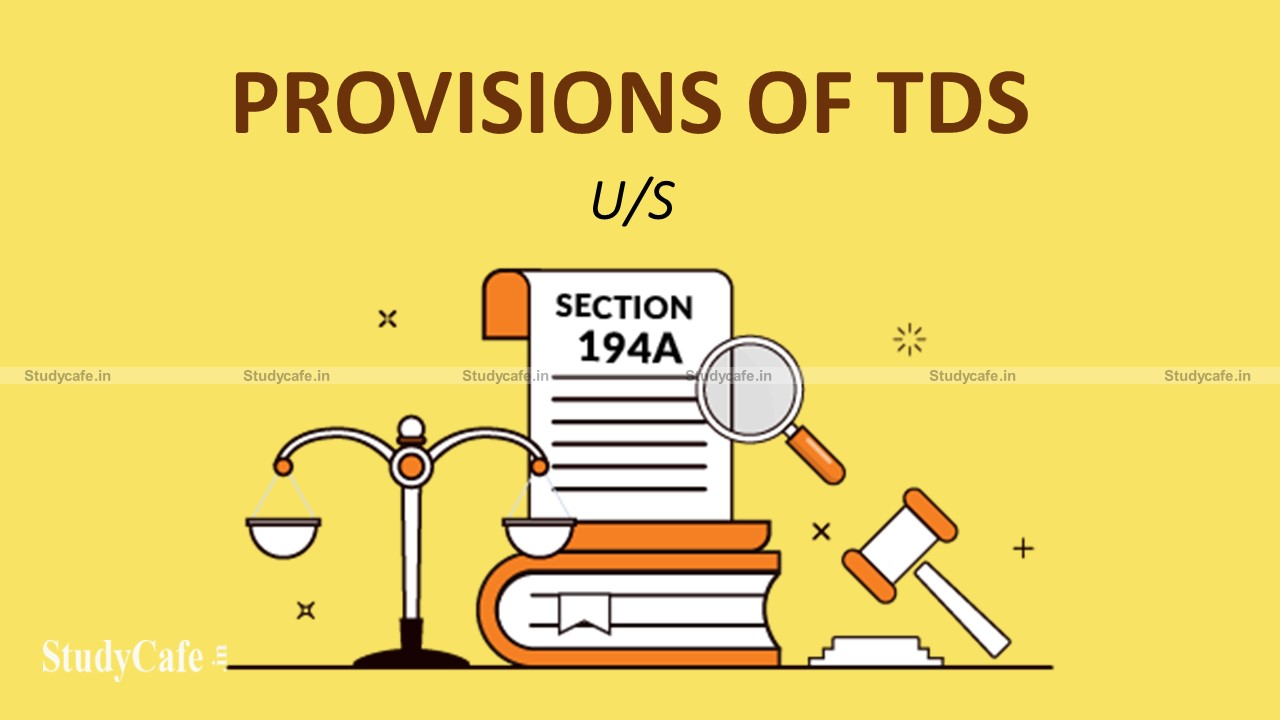 Central relaxes TDS provisions u/s 194A of Income Tax Act