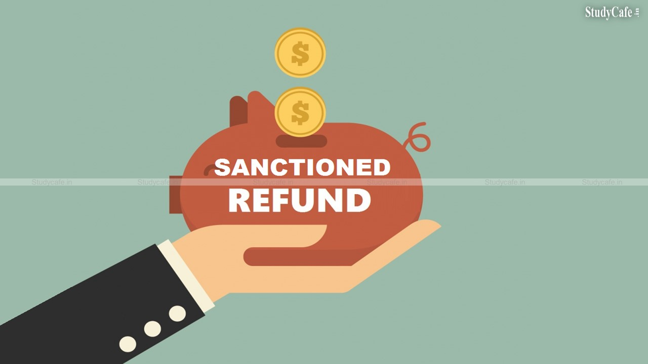 """Sanctioned Refund cannot be considered as """"erroneous"""""""