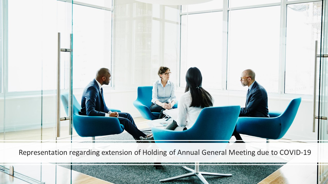 Representation regarding extension of Holding of Annual General Meeting due to COVID-19