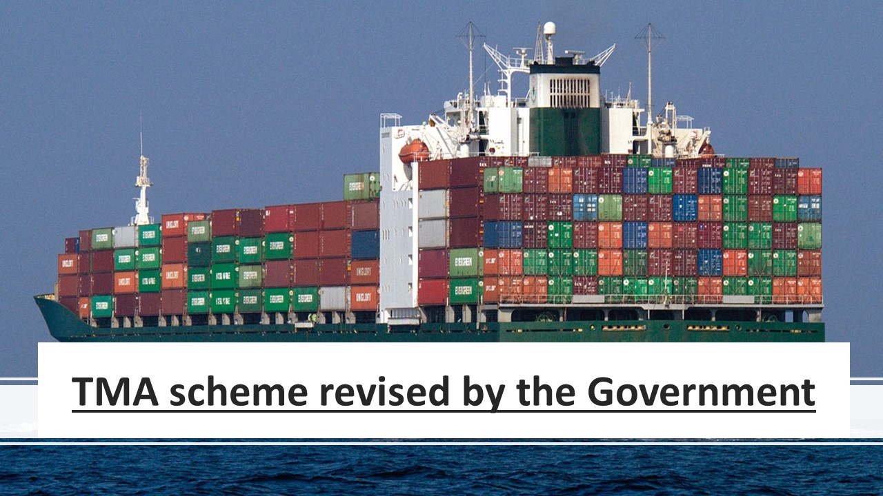 TMA scheme revised by the Government