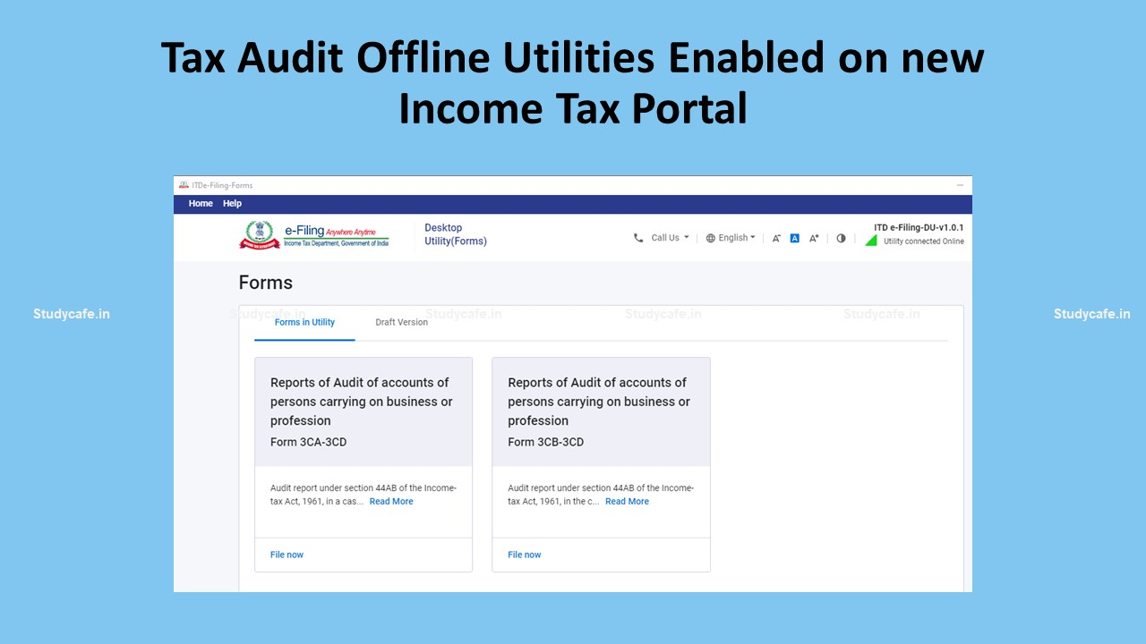 Tax Audit Offline Utilities Enabled on new Income Tax Portal