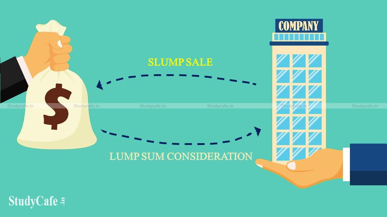 Slump Sale Under Income Tax Act 1961