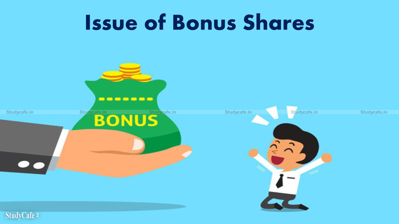 BONUS ISSUE RULES AND PROCEDURES AS PER COMPANIES ACT 2013