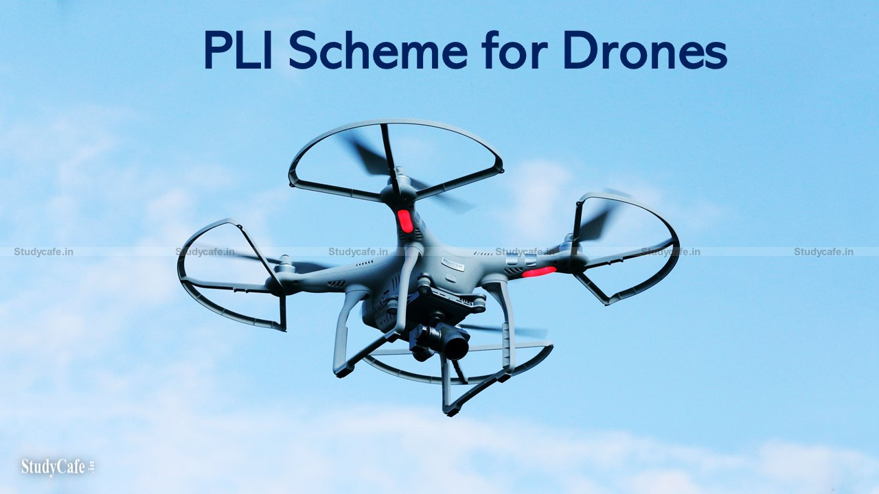 PLI Scheme for Drones and Drone Components