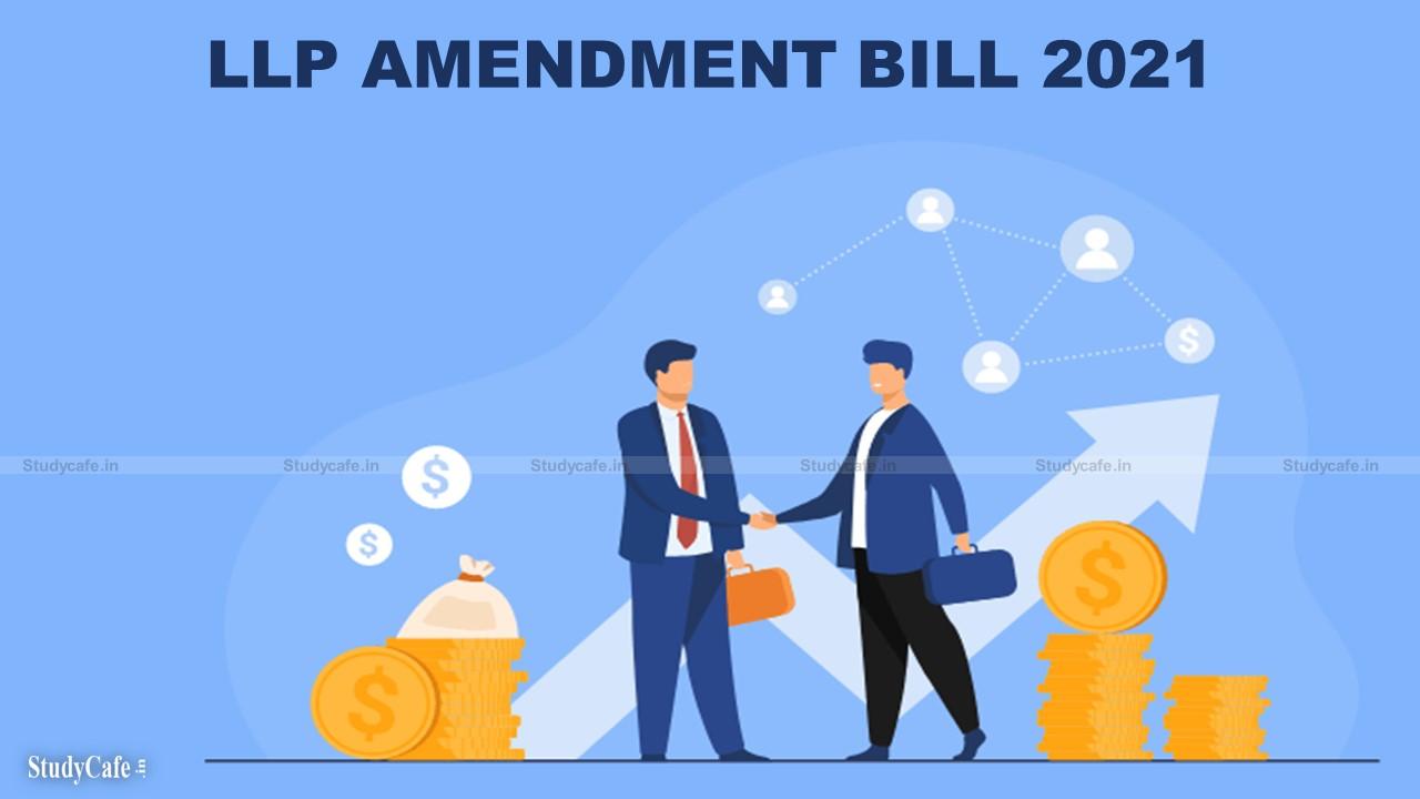 LLP AMENDMENT BILL 2021