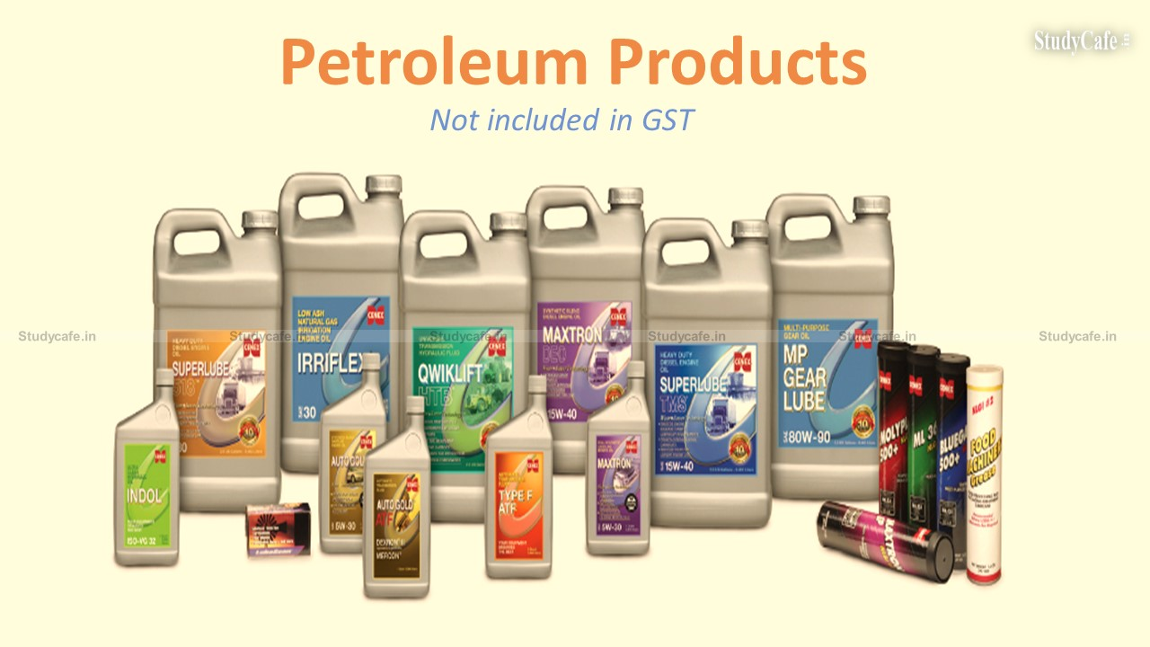 Not appropriate stage for bringing Petroleum Products in GST Ambit: 45th GST Council Meeting