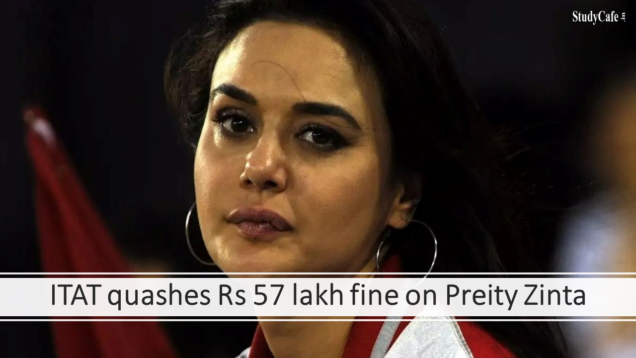 ITAT quashes Rs 57 lakh fine on Preity Zinta